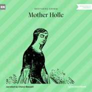 Mother Holle (Ungekürzt)