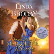 Once Upon a Mail Order Bride - Outlaw Mail Order Brides, Book 4 (Unabridged)