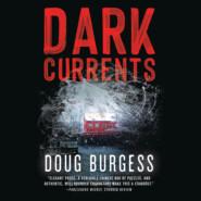 Dark Currents (Unabridged)