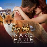 Foxy Lady - Cougar Falls, Book 3 (Unabridged)