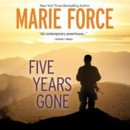 Five Years Gone (Unabridged)