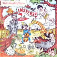 Märchenhaftes von Insterburg & Co (Hörspiel)