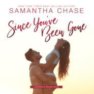Since You\'ve Been Gone - Magnolia Sound, Book 8 (Unabridged)