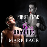 First Time with the Gay Vampire (Unabridged)