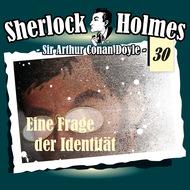 Sherlock Holmes, Die Originale, Fall 30: Eine Frage der Identität