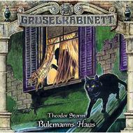 Gruselkabinett, Folge 153: Bulemanns Haus