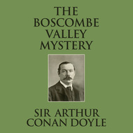 The Boscombe Valley Mystery (Unabridged)