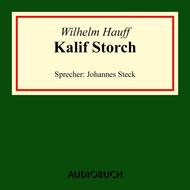 Kalif Storch (Ungekürzte Lesung)