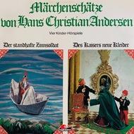 Märchenschätze von Hans Christian Andersen, Der standhafte Zinnsoldat, Des Kaisers neue Kleider, Die Prinzessin auf der Erbse, Das hässliche junge Entlein