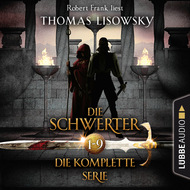Die Schwerter - Die High-Fantasy-Reihe, Sammelband 1-9 (Ungekürzt)