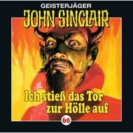 John Sinclair, Folge 60: Ich stieß das Tor zur Hölle auf (I\/ III)