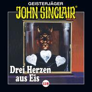 John Sinclair, Folge 119: Drei Herzen aus Eis. Teil 1 von 4 (Gekürzt)