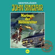 John Sinclair, Tonstudio Braun, Folge 83: Maringo, der Höllenreiter (Ungekürzt)