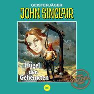 John Sinclair, Tonstudio Braun, Folge 21: Hügel der Gehenkten
