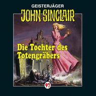 John Sinclair, Folge 97: Die Tochter des Totengräbers