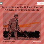 The Adventure of the Golden Pince-Nez - A Sherlock Holmes Adventure (Unabridged)