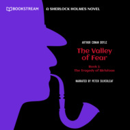 The Tragedy of Birlstone - A Sherlock Holmes Novel - The Valley of Fear, Book 1 (Unabridged)