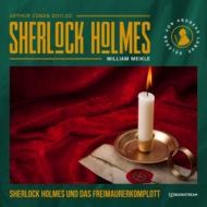 Sherlock Holmes und das Freimaurerkomplott (Ungekürzt)