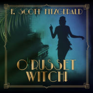 O Russet Witch! - Tales of the Jazz Age, Book 8 (Unabridged)