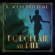 Porcelain and Pink - Tales of the Jazz Age, Book 4 (Unabridged)