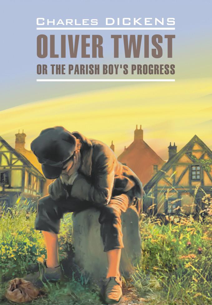 Чарльз Диккенс Оливер Твист. Книга для чтения на английском языке чарльз диккенс оливер твист в изложении для детей