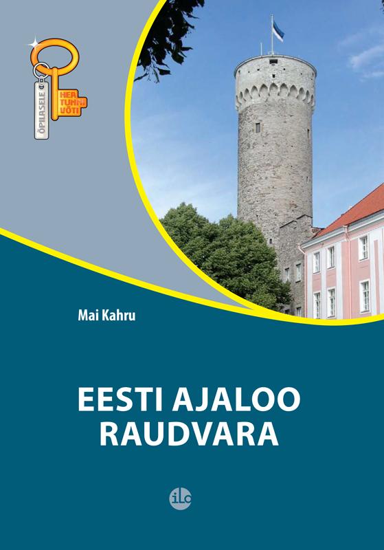 Mai Kahru Eesti ajaloo raudvara maarja keskpaik eesti ajaloolised kõned