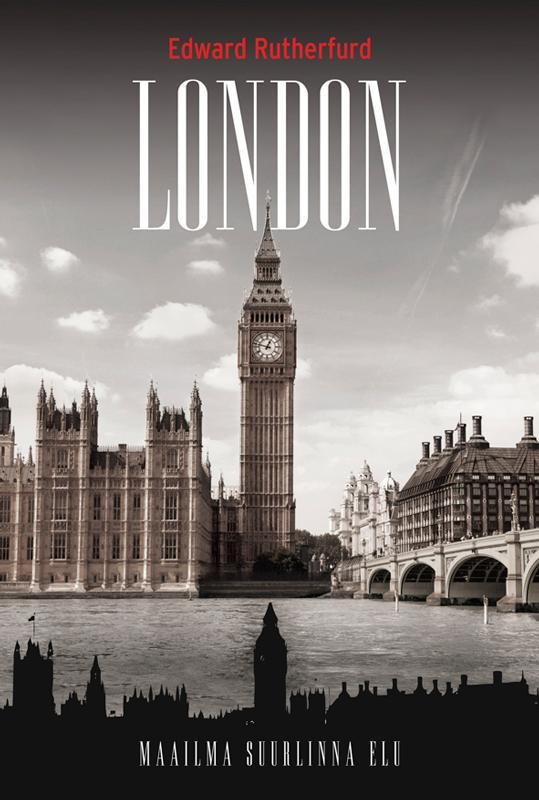 Edward Rutherfurd London edward rutherfurd london