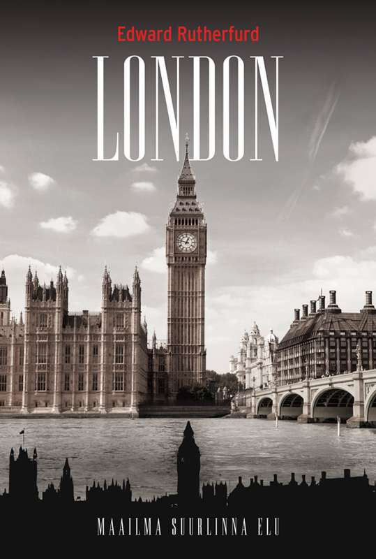 Edward Rutherfurd London theodore zeldin inimsuhete ajalugu