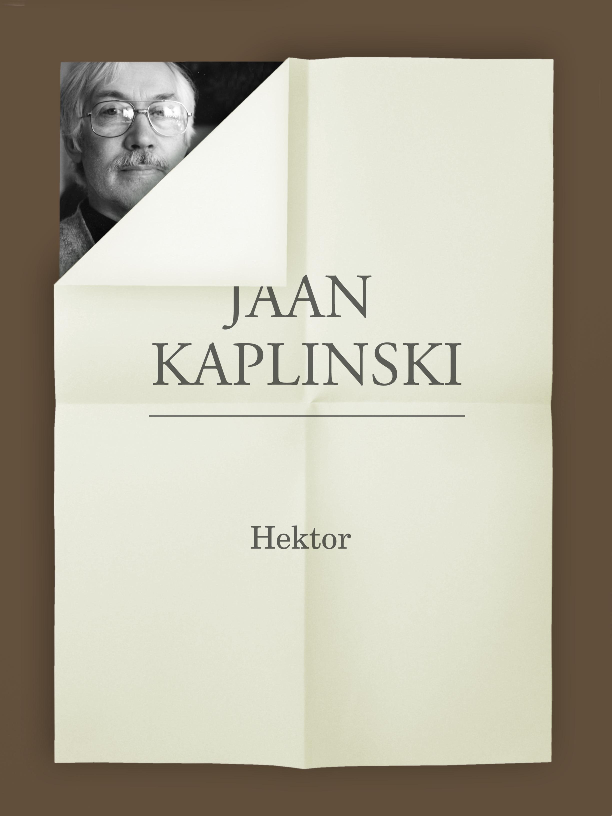 Jaan Kaplinski Hektor