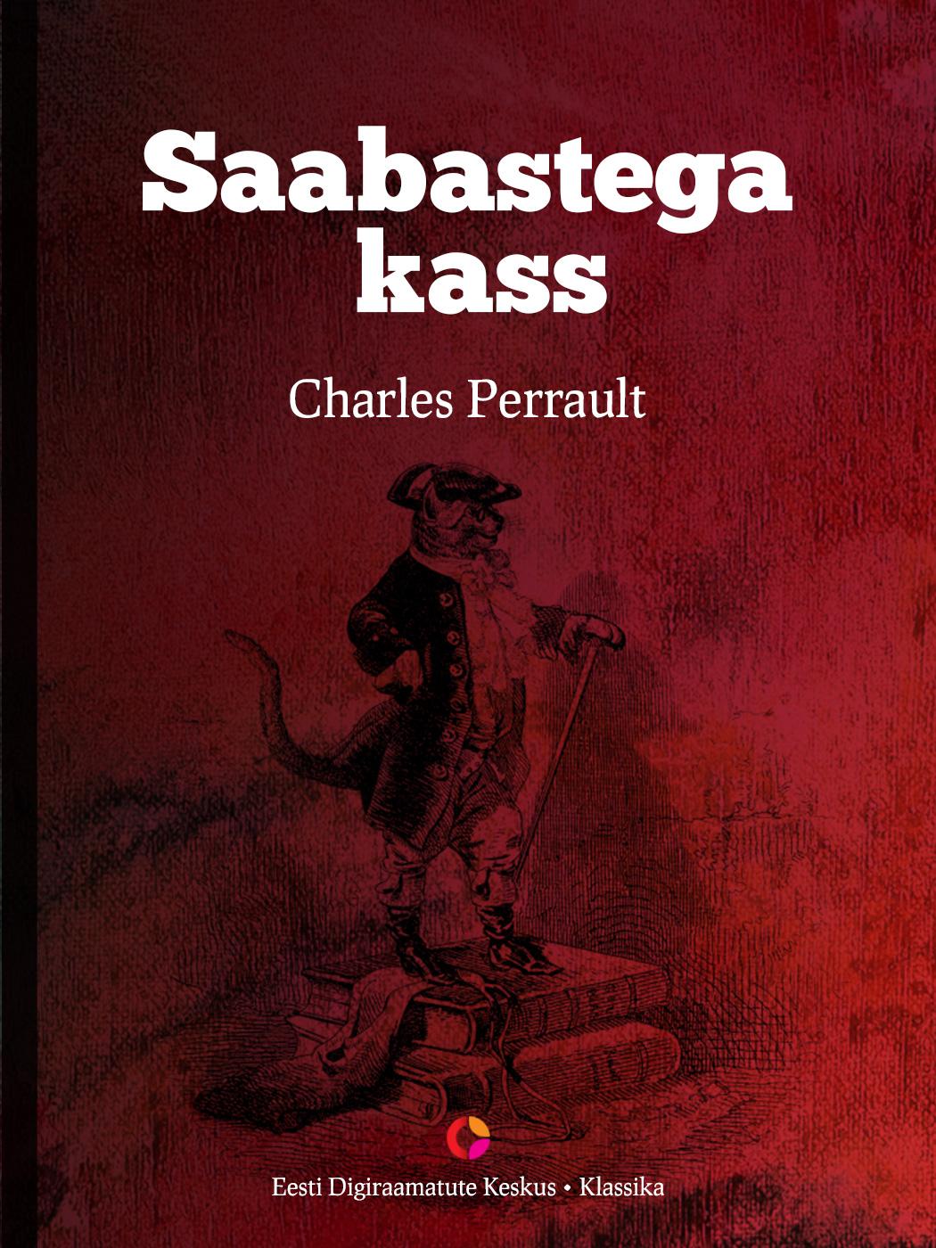 Charles Perrault Saabastega kass цена