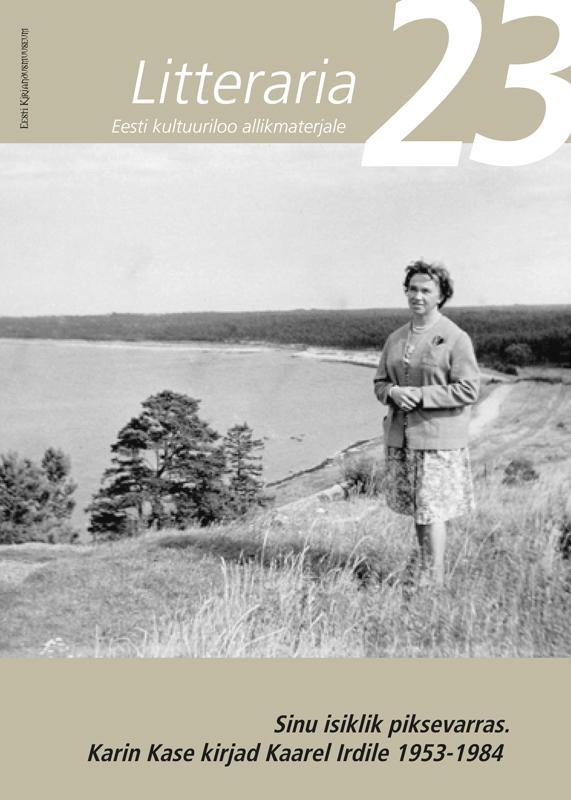 Tiina Saluvere «Litteraria» sari. Sinu isiklik piksevarras : Karin Kase kirjad Kaarel Irdile 1953-1984 цена и фото