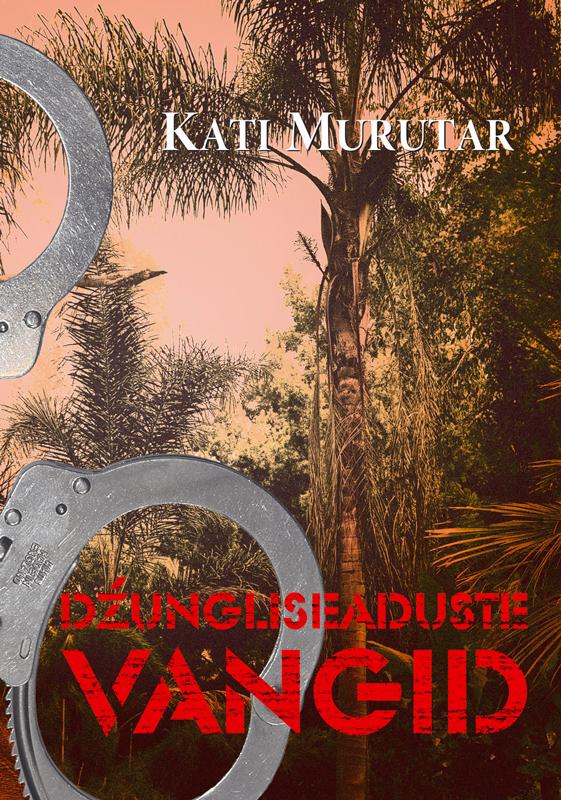 Kati Murutar Džungliseaduste vangid tundmatu autor lugu kolmest põrsast