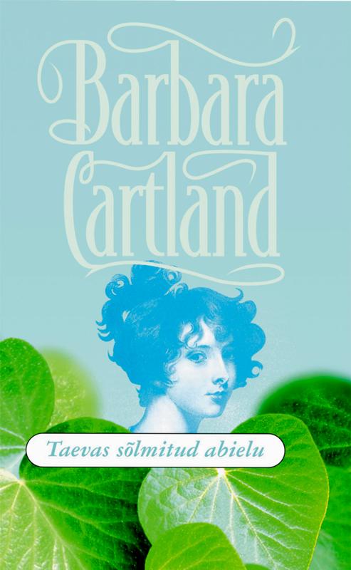 Барбара Картленд Taevas sõlmitud abielu цена