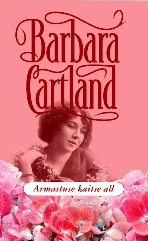 Барбара Картленд Armastuse kaitse all megan whalen turner attolia kuninganna kuninganna varas 2 raamat