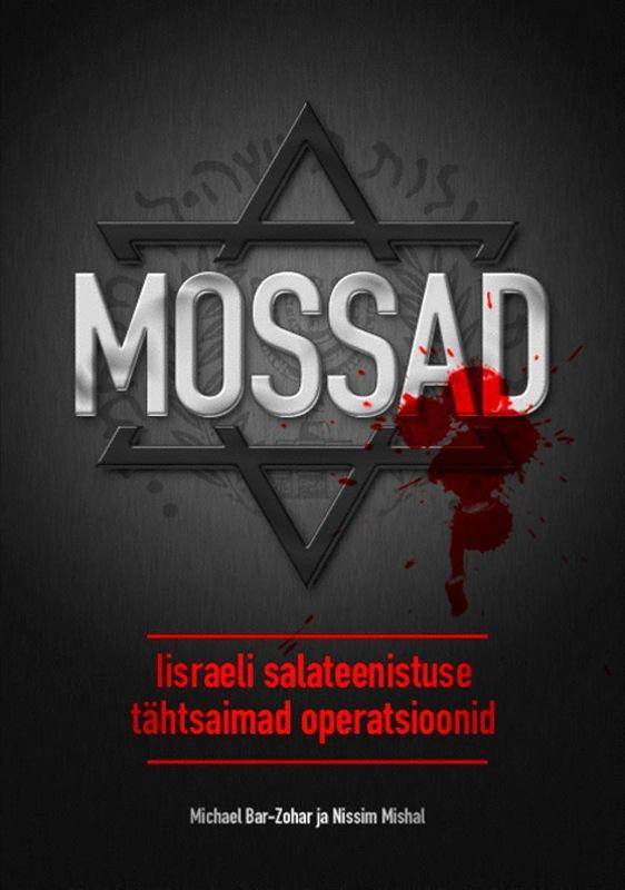 Michael Bar-Zohar Mossad. Iisraeli salateenistuse tähtsaimad operatsioonid armenian theory of relativity articles