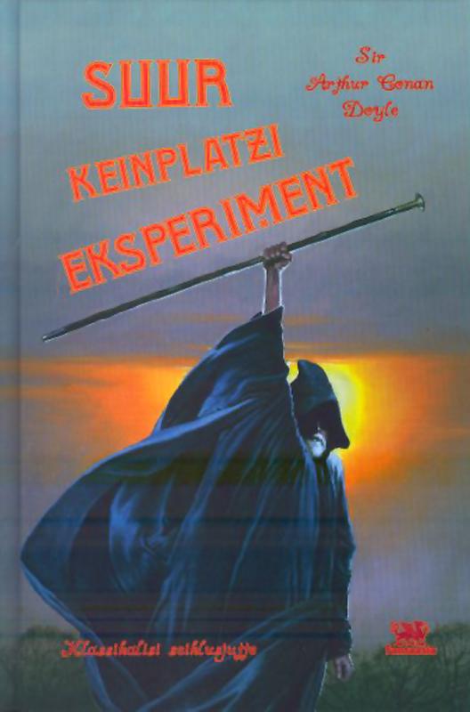 Артур Конан Дойл Suur Keinplatzi eksperiment ю несбё doktor proktor ja suur kullarööv