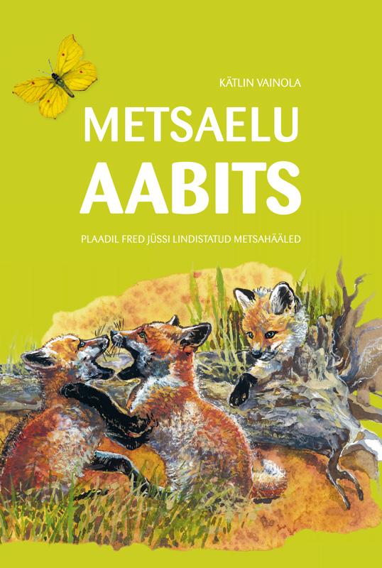 Kätlin Vainola Metsaelu aabits цена и фото