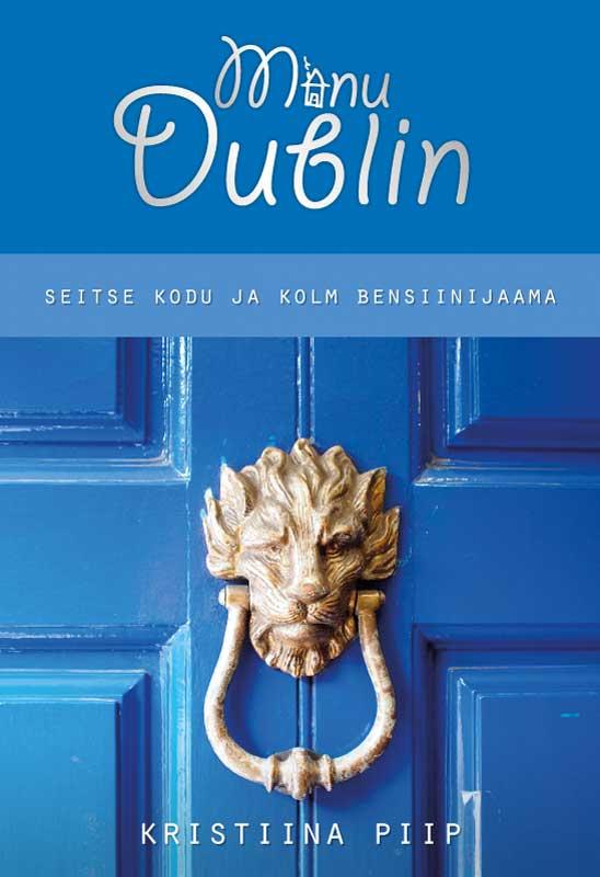 цена Kristiina Piip Minu Dublin онлайн в 2017 году