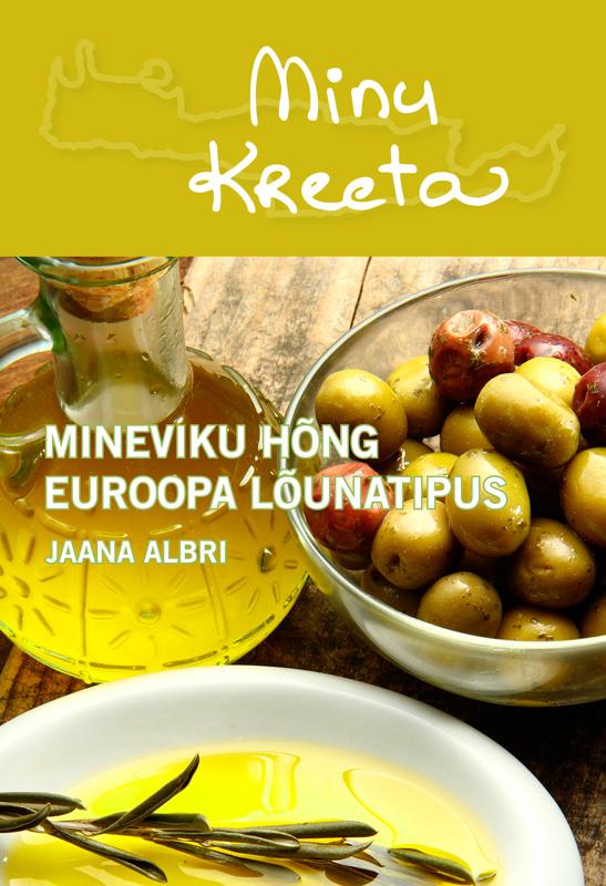 лучшая цена Jaana Albri Minu Kreeta. Mineviku hõng Euroopa lõunatipus