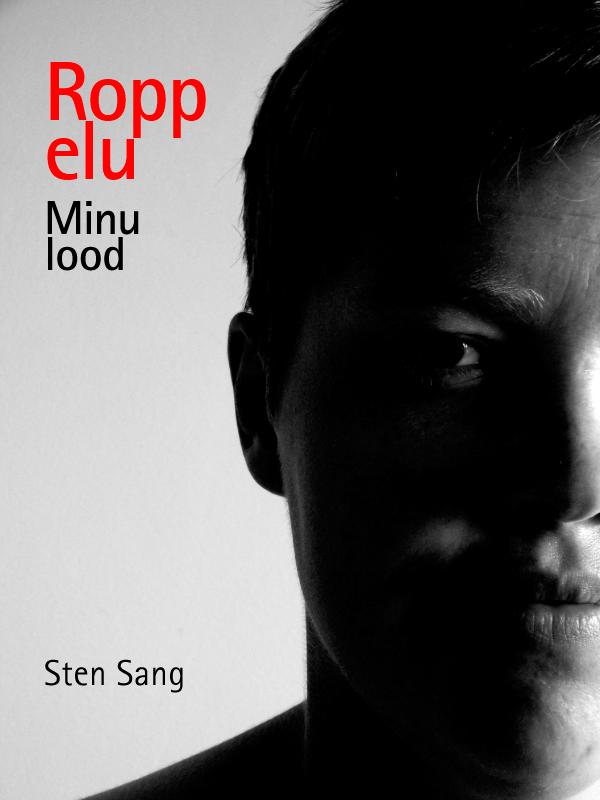 Sten Sang Ropp elu. Minu lood худи li ning li ning li004ewcotf9