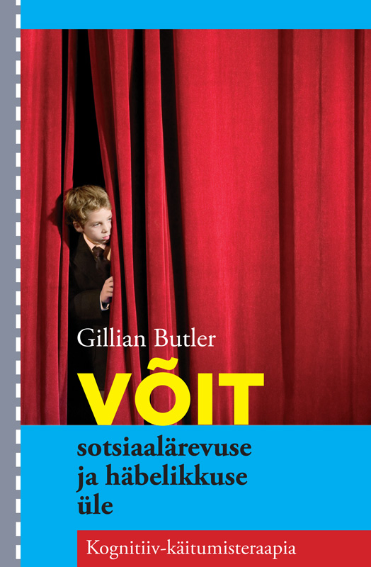 Gillian Butler Võit sotsiaalärevuse ja häbelikkuse üle paul gilbert võit depressiooni üle