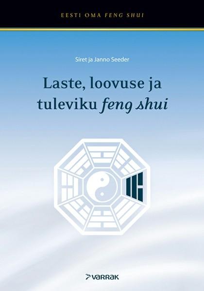 цена Janno Seeder Laste, loovuse ja tuleviku feng shui онлайн в 2017 году