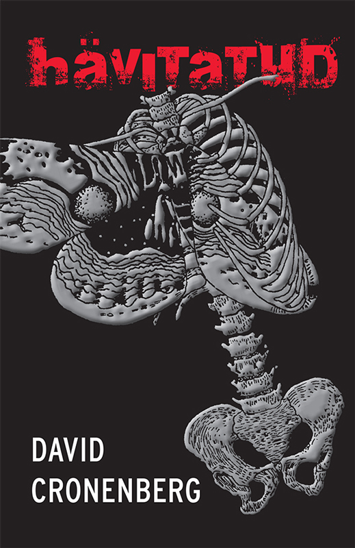 David Cronenberg Hävitatud украшение aristide