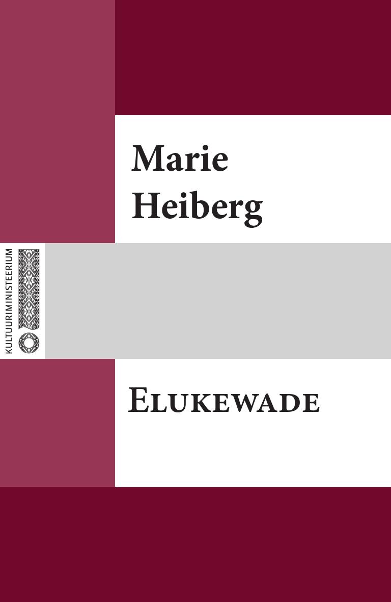 Marie Heiberg Elukewade marie heiberg mure lapse laulud
