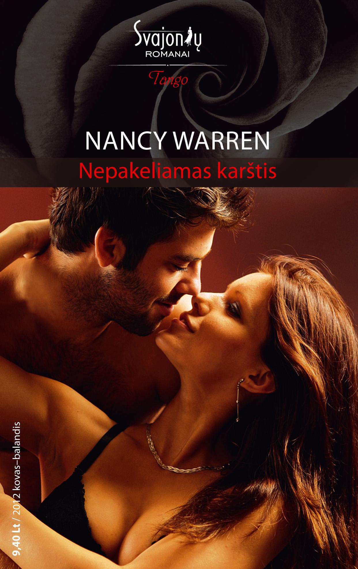 Nancy Warren Nepakeliamas karštis catherinne mann visa širdimi