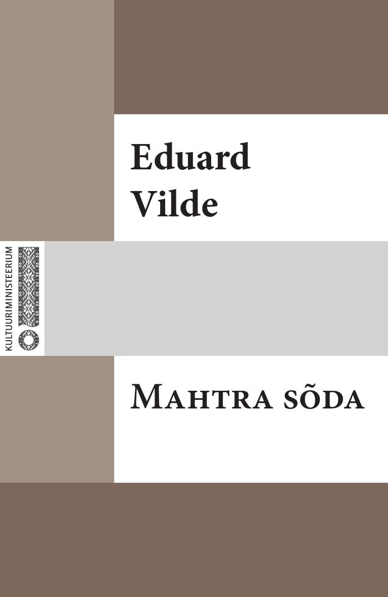 Эдуард Вильде Mahtra sõda цена