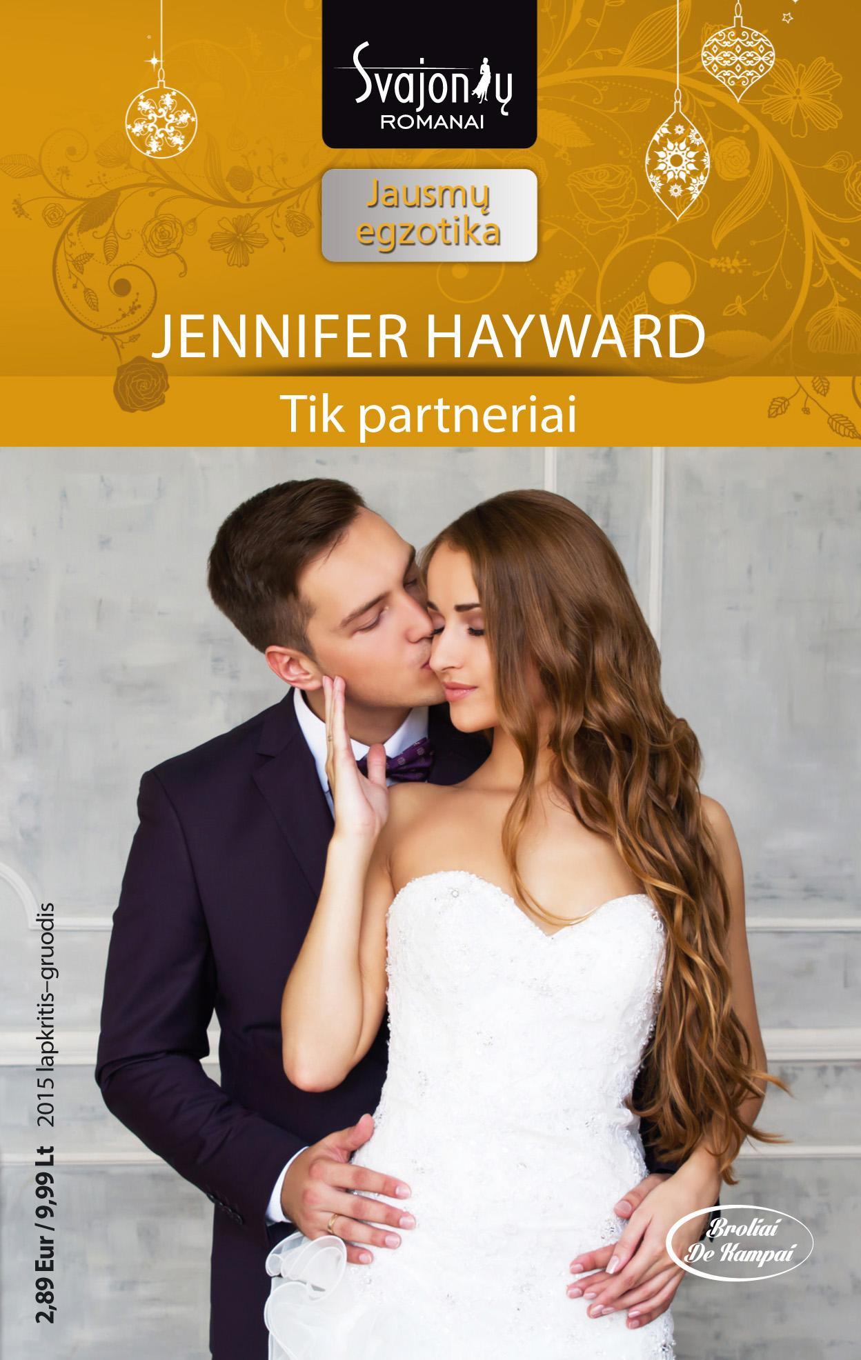 Дженнифер Хейворд Tik partneriai peter stjernström geriausia knyga pasaulyje