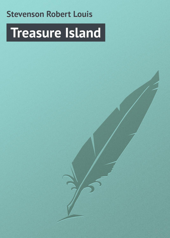 Роберт Льюис Стивенсон Treasure Island алдонина р мне машинки подарили стихи для детей