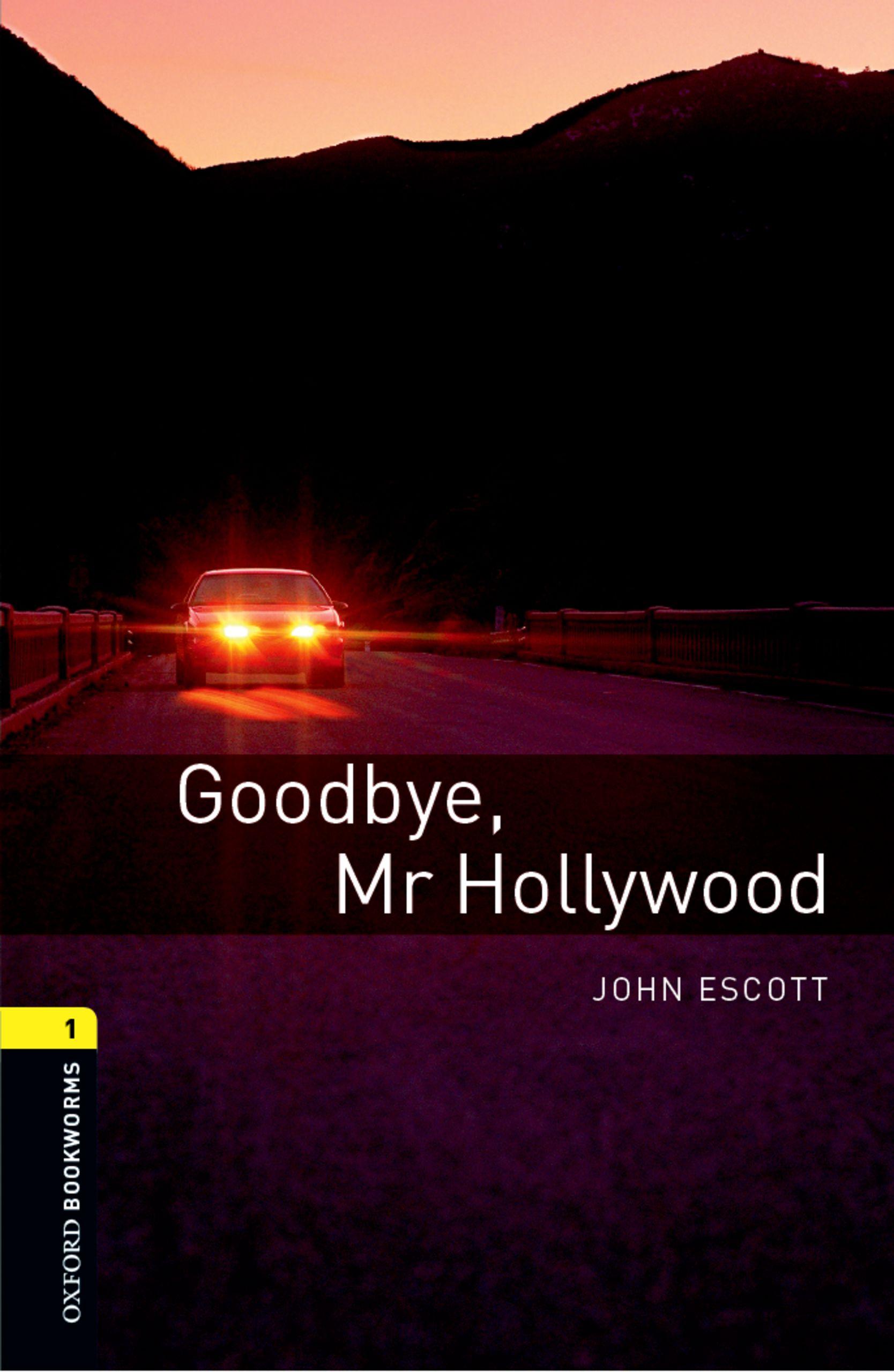 John Escott Goodbye Mr Hollywood john escott london