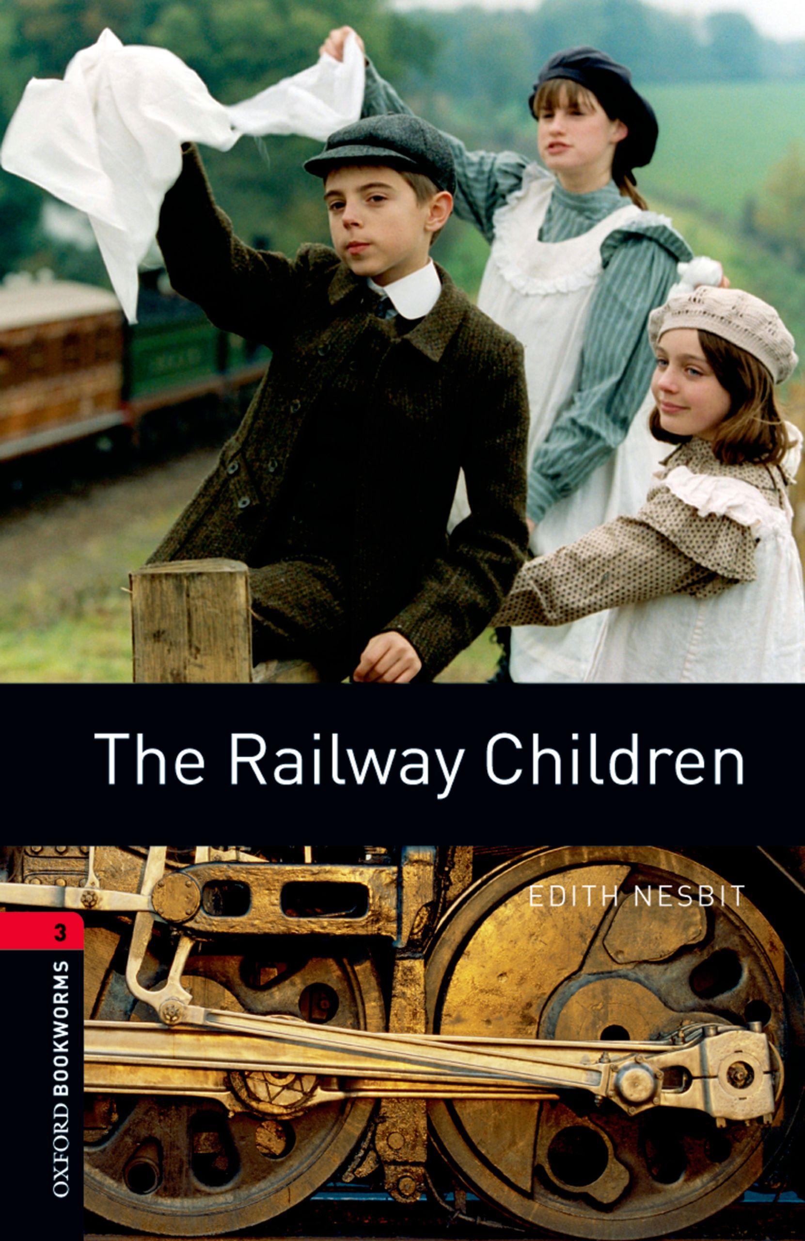 Эдит Несбит The Railway Children эдит несбит the railway children
